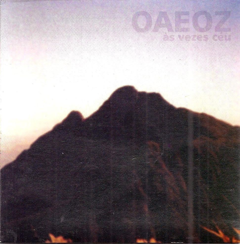 OAEOZ - Às vezes céu - 2005