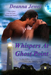 Whispers at Ghost Point by Deanna Jewel, Available 2012