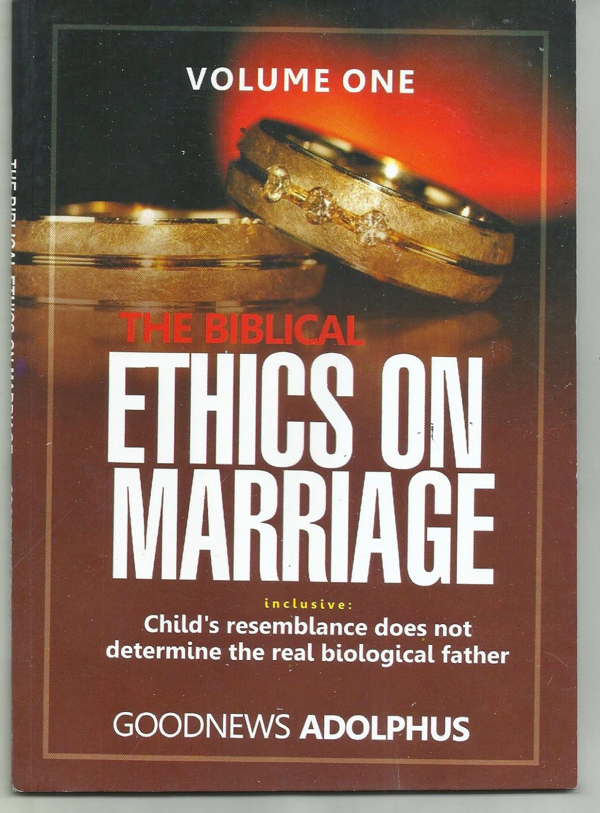 THE BIBLICAL ETHICS ON MARRIAGE
