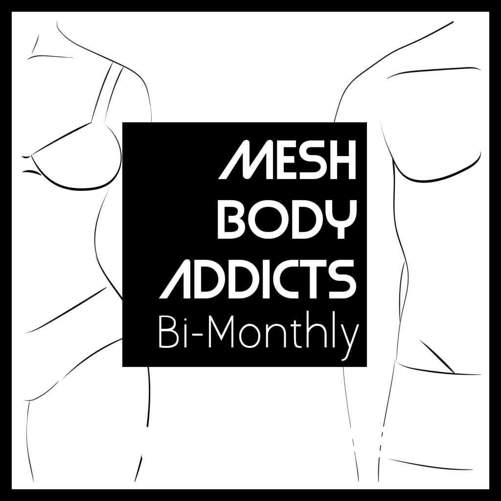 Mesh Body Addicts Bi-Monthly