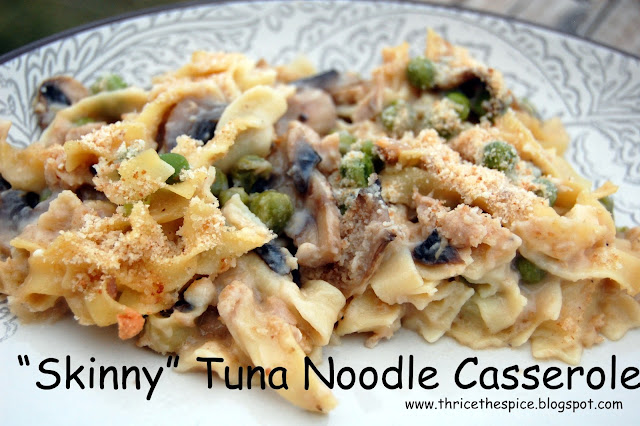 "ThriceTheSpice: ""Skinny"" Tuna Noodle Casserole"