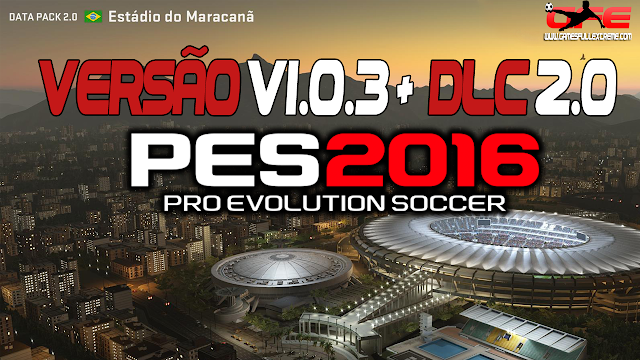 DLC 2.0 + CRACK V1.03 - PES 2016 (PC) - DOWNLOAD
