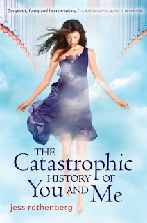 CHOYAM Review: The Catastrophic History of You and Me by Jess Rothenberg