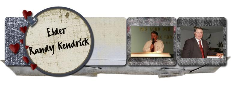 Elder Randy Kendrick