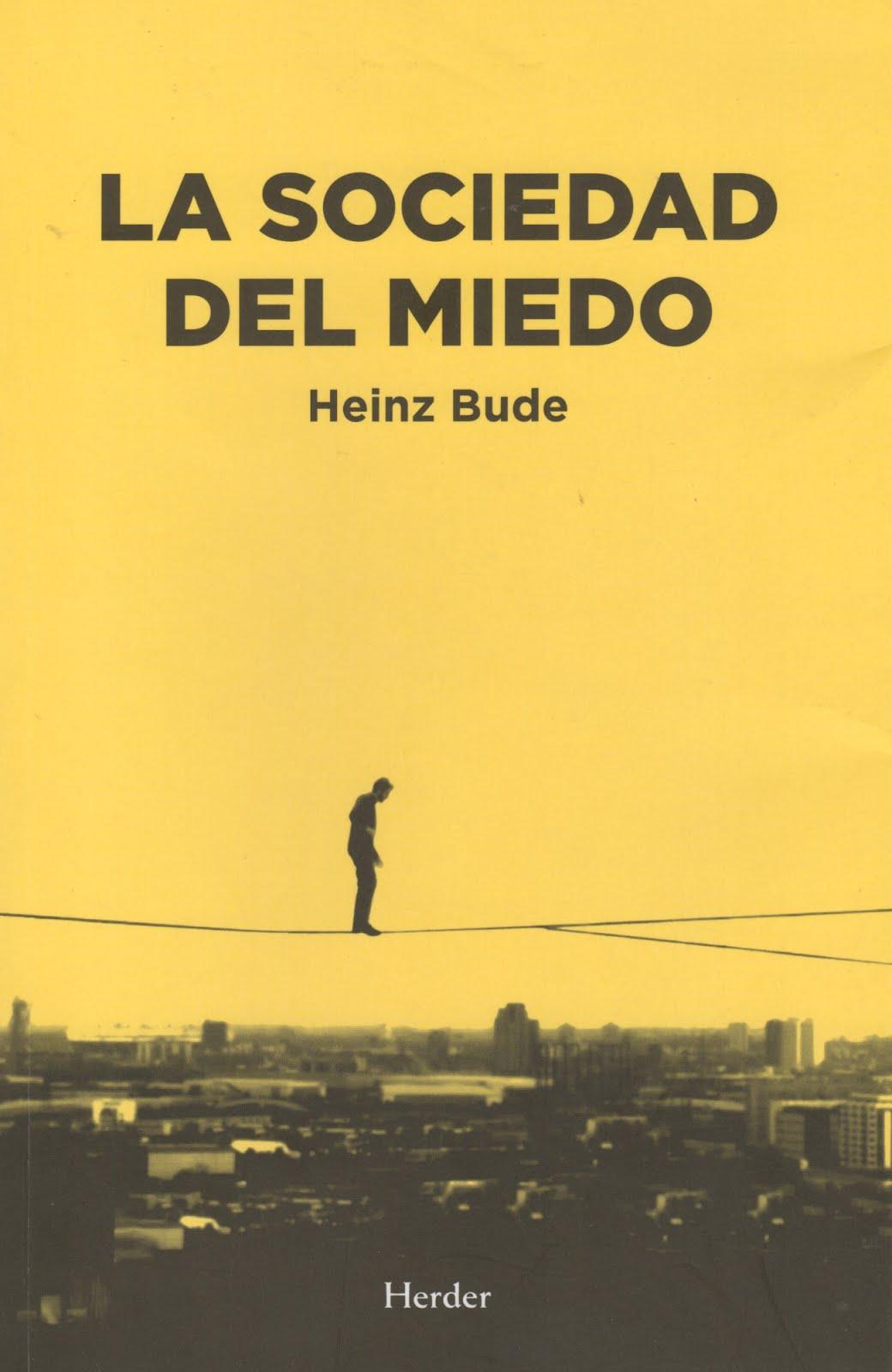 Heinz Bude (La sociedad del miedo)