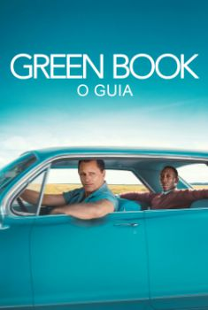 Green Book: O Guia Torrent - WEB-DL 720p/1080p Dual Áudio