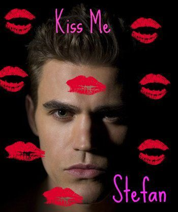 Kiss Me - Stefan Salvatore - The Vampire Diaries