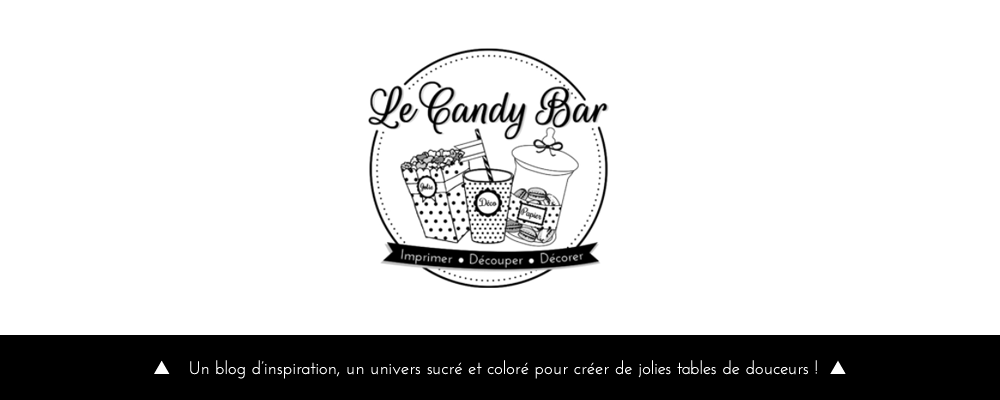 Le Candy Bar | Kit Anniversaire Décoration Sweet table