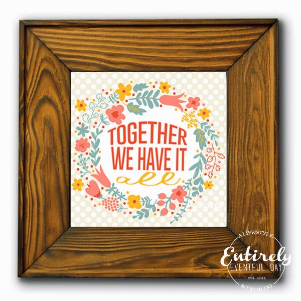 Together we have it all FREE printable! Love the colors and design! Click to see how to download for FREE <3