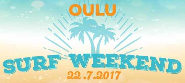 Oulu Surf Weekend 22.7.2017