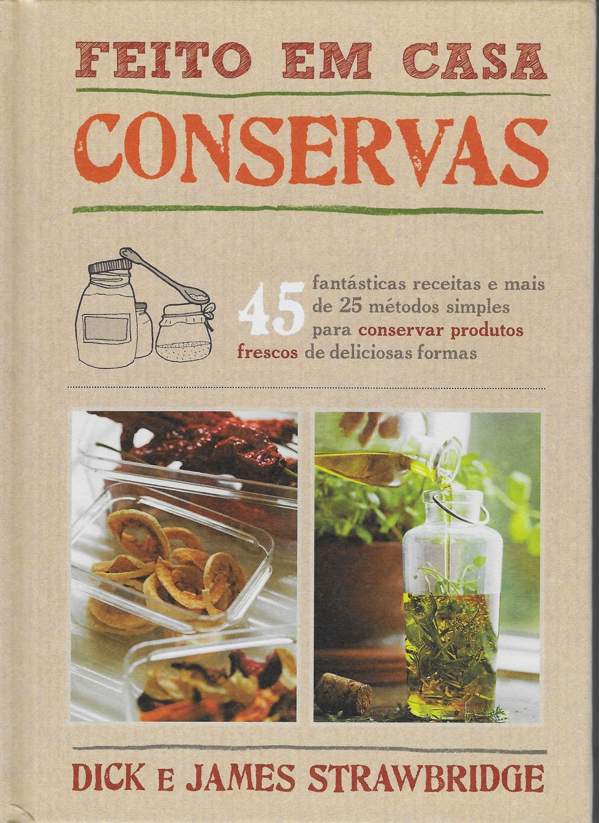 http://www.cantinhodasaromaticas.pt/loja/livros/feito-em-casa-conservas/