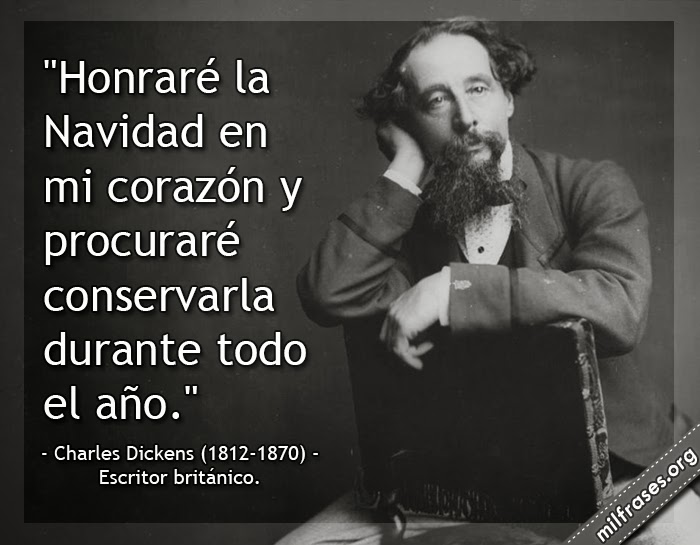 frases de Charles Dickens (1812-1870) Escritor británico. Descargar Cuento de navidad gratis de charles dickens, frases de navidad