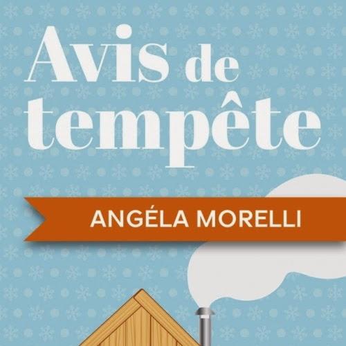 Avis de tempête de Angéla Morelli