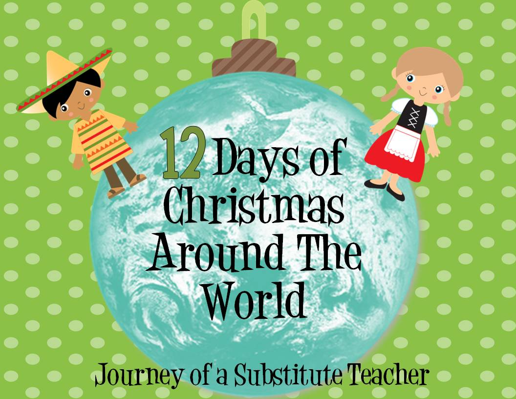 Day 9: 12 Days of Holidays - Journey of a Substitute Teacher