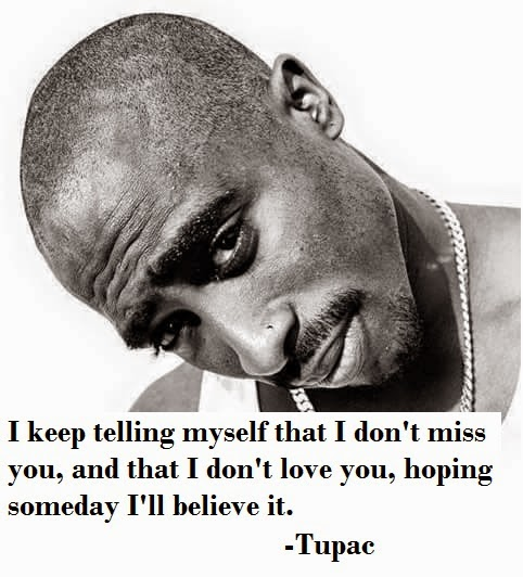 tupac shakur best ever saying quote about life