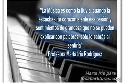 13. Sentir la música. 10 Reflexiones, frases y pensamientos musicales por la Profesora Marta Iris Rodríguez Números 11-20