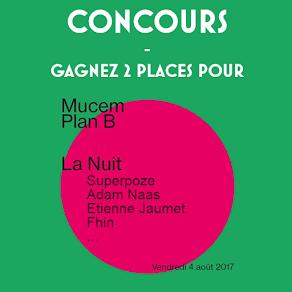 CONCOURS - PlanB Mucem 4/08 Marseille