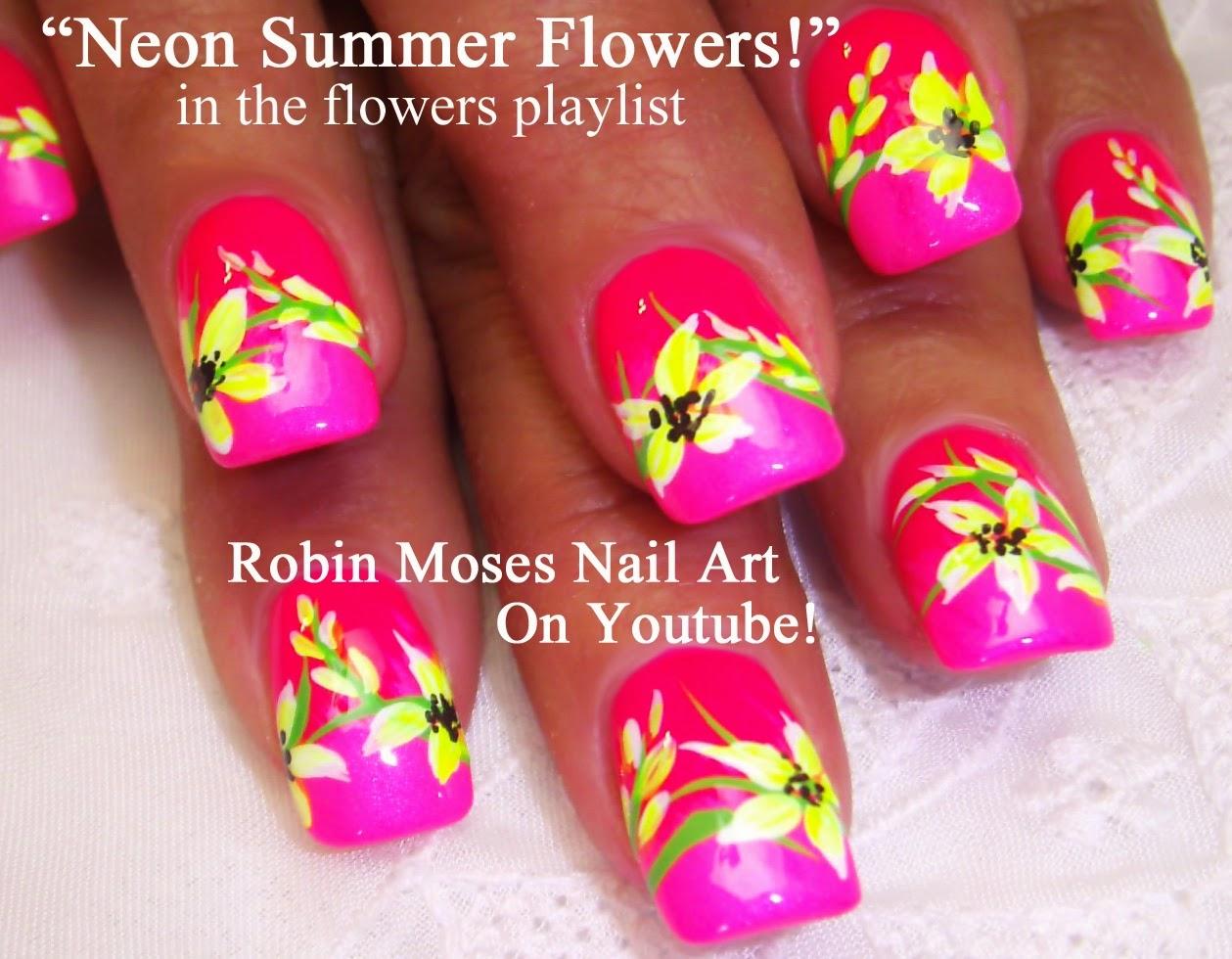 Nail Art By Robin Moses Summer Nails Neon Flower Nails Nail