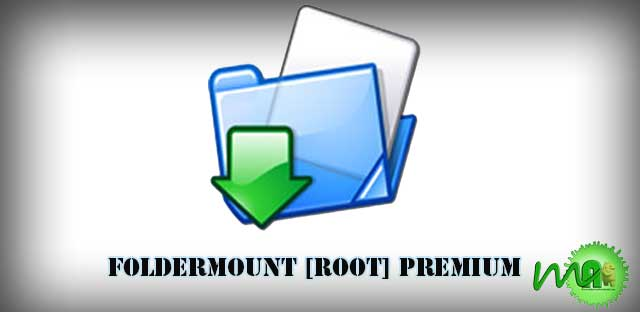 FolderMount [Root ] v2.1.1 APK- move game data files on the external SD card in Android