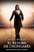 Otra propuesta de lectura: 'El retorn de l'Hongarès'' de Anna Moner