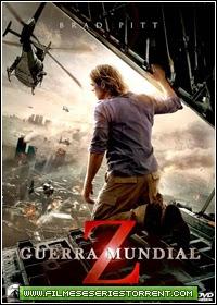 Guerra Mundial Z 3D Dublado Torrent (2013)