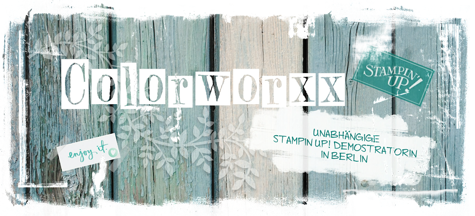 Colorworxx - kreativ mit Stampin Up in Berlin