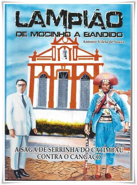LAMPIÃO DE MOCINHO A BANDIDO