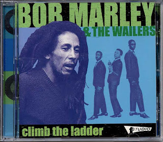Bob Marley & The Wailers - Climb The Ladder