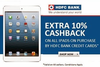 Flat 10% Extra Cash Back on Purchase of Apple i-pad @ Flipkart (Valid for HDFC Bank Credit Card Holders)
