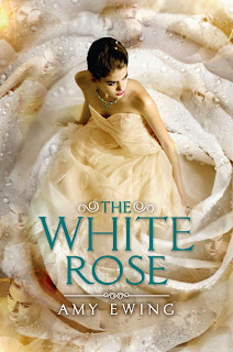 The White Rose by Amy Ewing book cover
