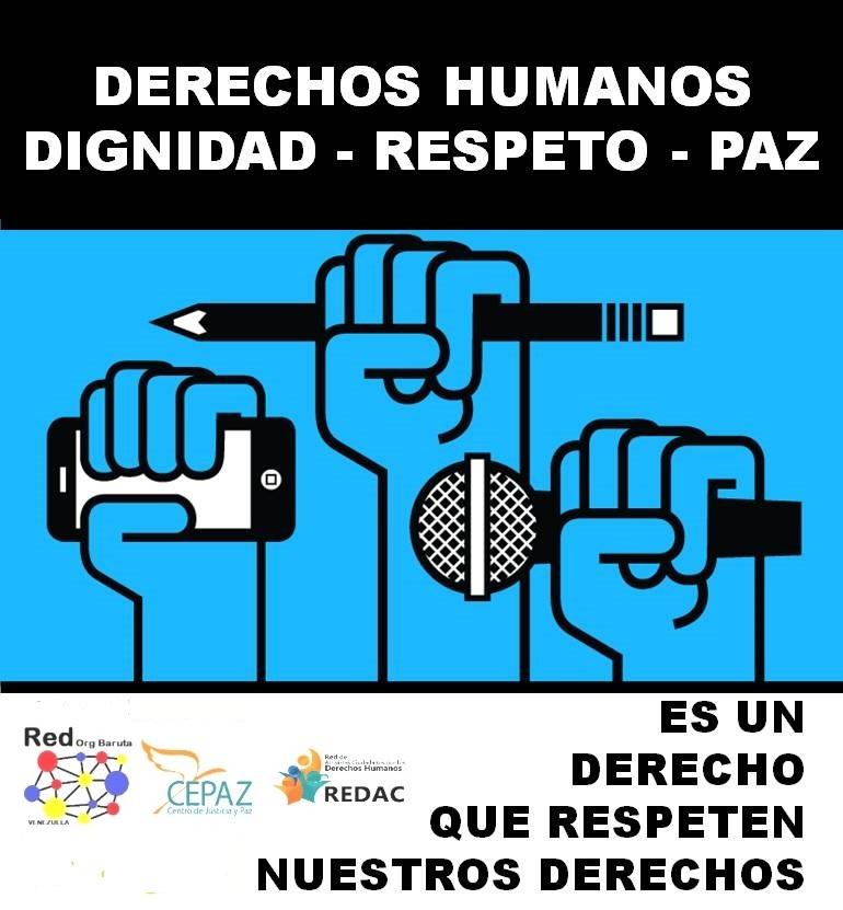 Respeten nuestros derechos humanos, @RedOrgBaruta