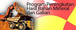 PROGRAM PENINGKATAN HASIL MINERAL DAN GALIAN
