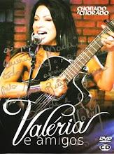 DVD Valeria e Amigos - Chonado e Chorado