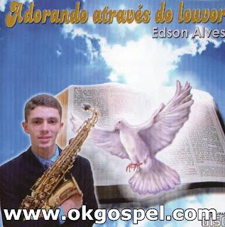 Edson Alves - Adorando através do louvor (2011)