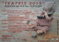 Del 26 de junio al 1 de julio de 2012 en la Sala Cero la Muestra de Teatro de Viento Sur