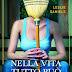 """Anteprima: """"Nella vita tutto può cambiare"""" di Leslie Daniels"""