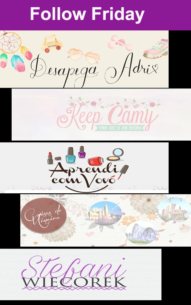 Follow friday: Coisas de blogueiras