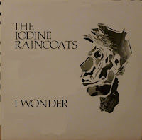 The Iodine Raincoats - I Wonder ep (1988)