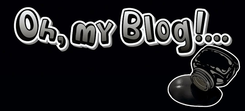 Oh, my Blog!