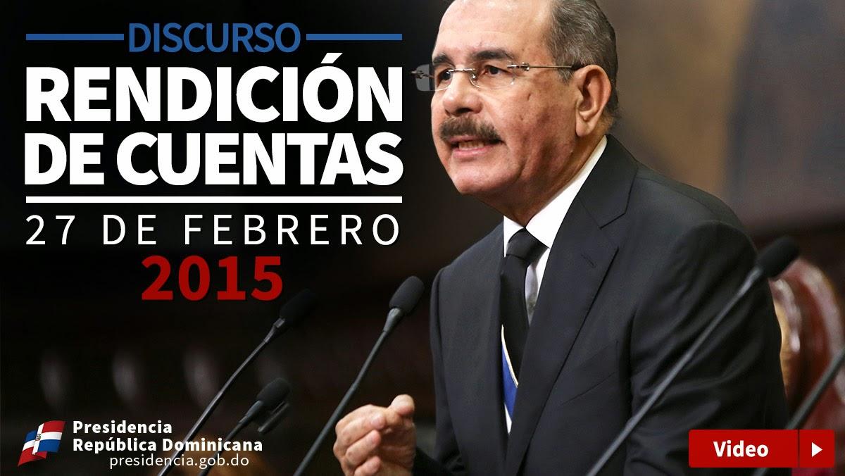 Discurso rendición de cuentas Danilo Medina 27 febrero 2015