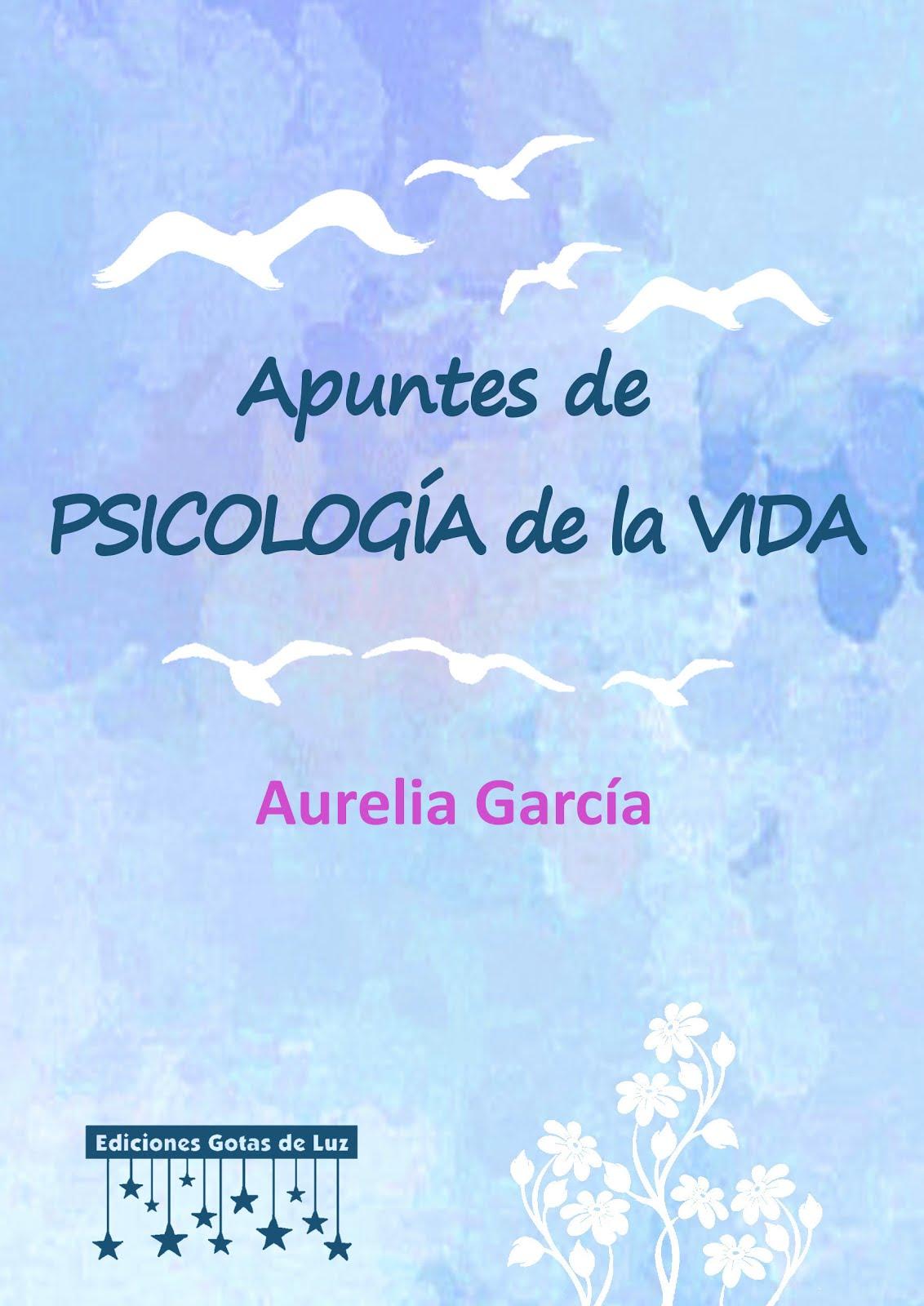 """""""Apuntes de Psicología de la Vida"""""""