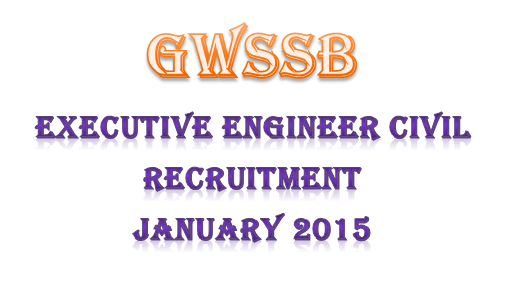 GWSSB Executive Engineer Civil