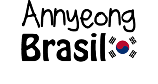 Annyeong Brasil