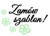http://www.juststayclassy.pl/2014/02/zamow-szablon.html
