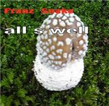 Franz Snake / all`s well (MYWR-052)