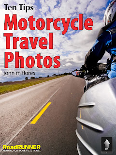 Cover of Ten Tips: Motorcycle Travel Photos