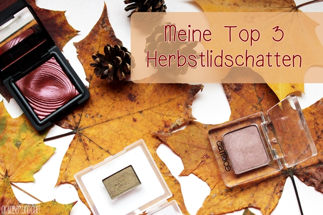 Blogparade-top3-herbstlidschatten