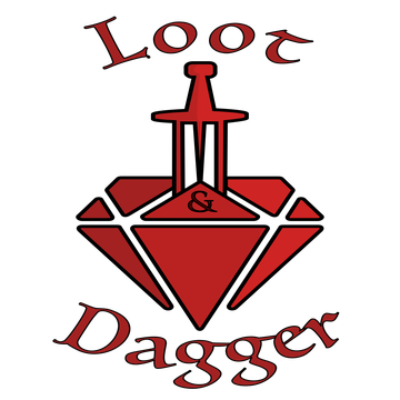 The Loot and Dagger Podcast