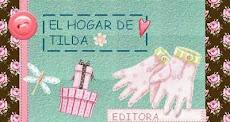"""SOY EDITORA DE:                                  """"EL HOGAR DE TILDA"""""""