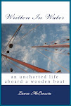 Written In Water: An Uncharted Life Aboard a Wooden Boat, Available in Paperback or Kindle